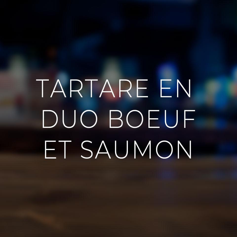 Tartare en duo boeuf et saumon
